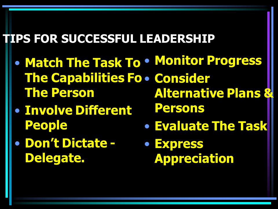 TIPS FOR SUCCESSFUL LEADERSHIP