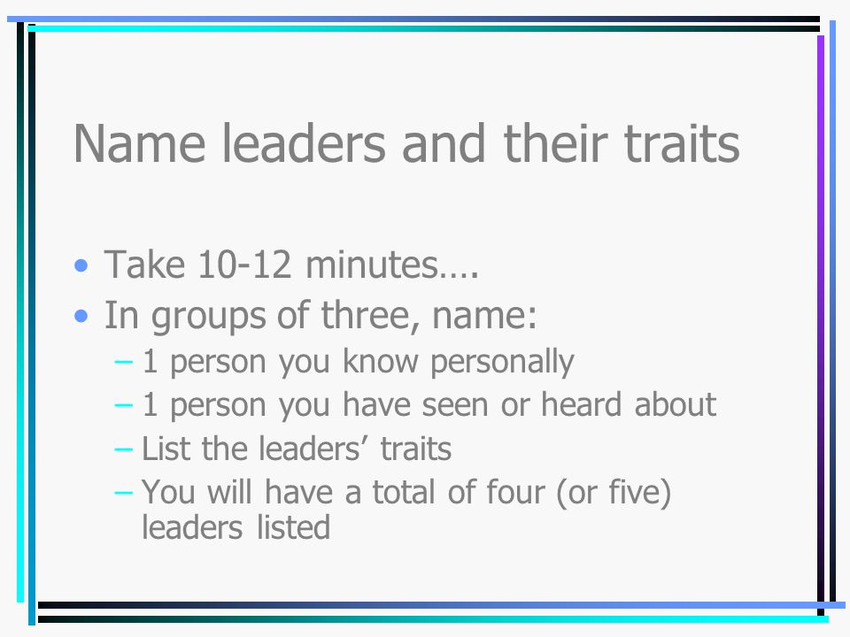 Name leaders and their traits