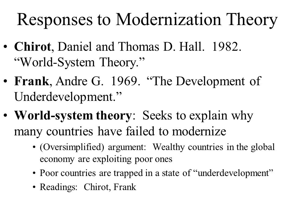 Development theories modernisation theory globalisation theory and