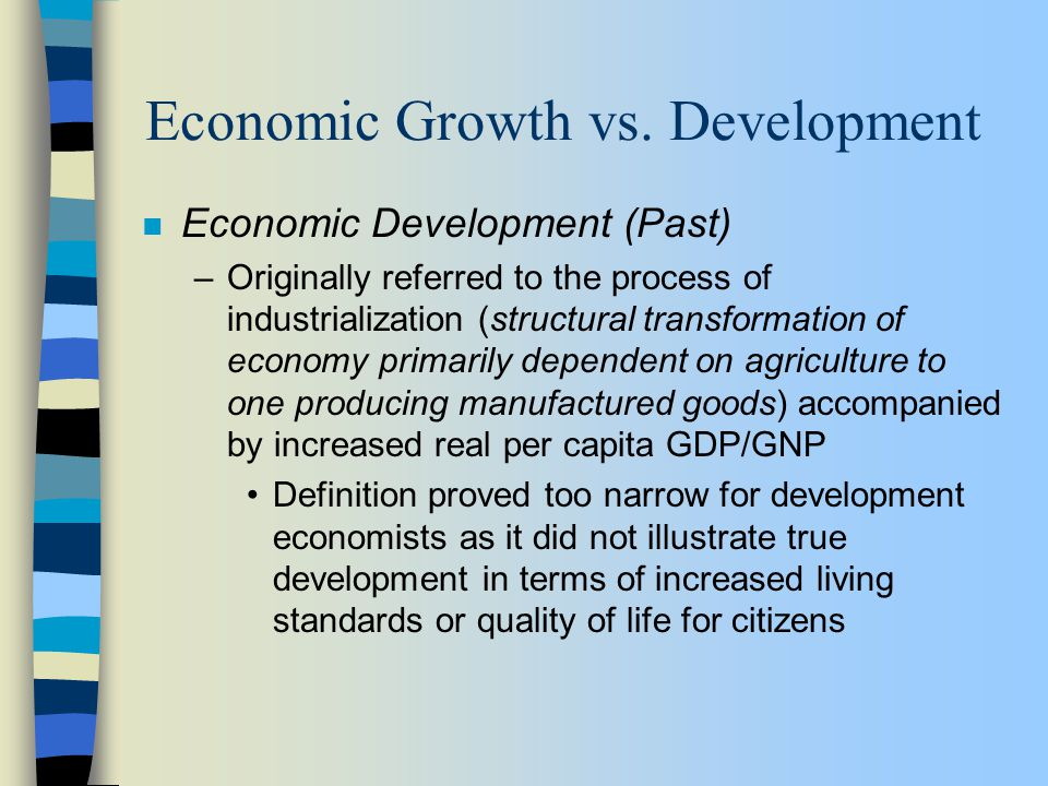 economic growth vs economic development essay Economic growth and sustainability – are they mutually exclusive for economic growth sustainable as development that meets the needs of the.
