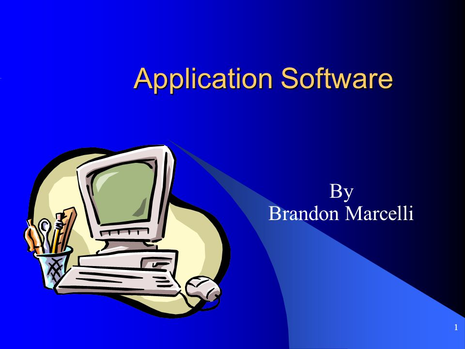 Application Software By Brandon Marcelli