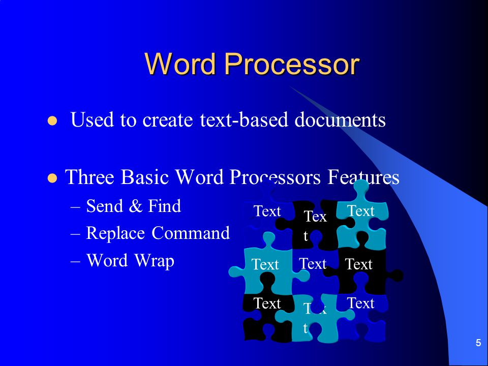 Word Processor Used to create text-based documents