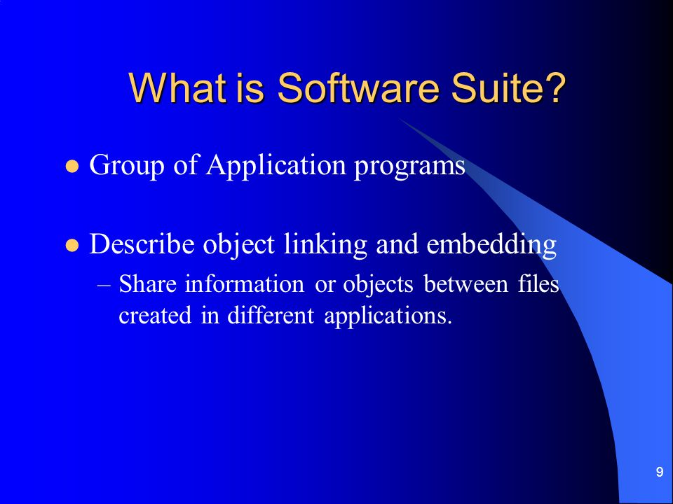 What is Software Suite Group of Application programs