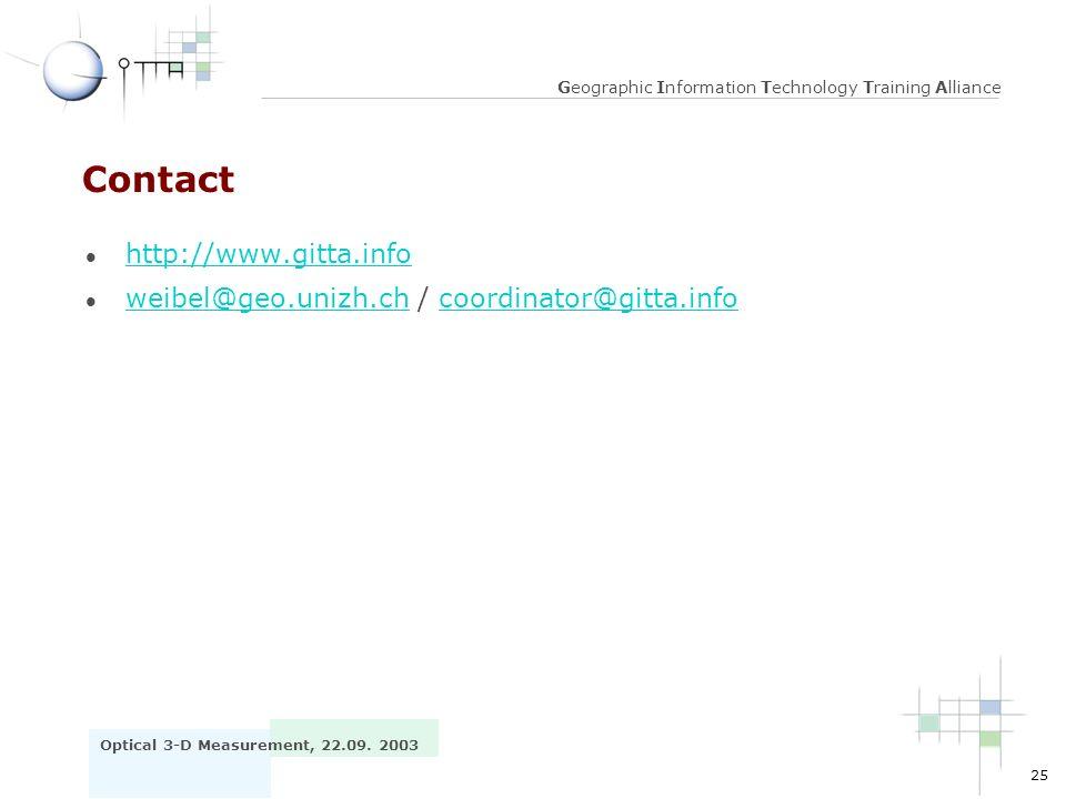 Contact http://www.gitta.info