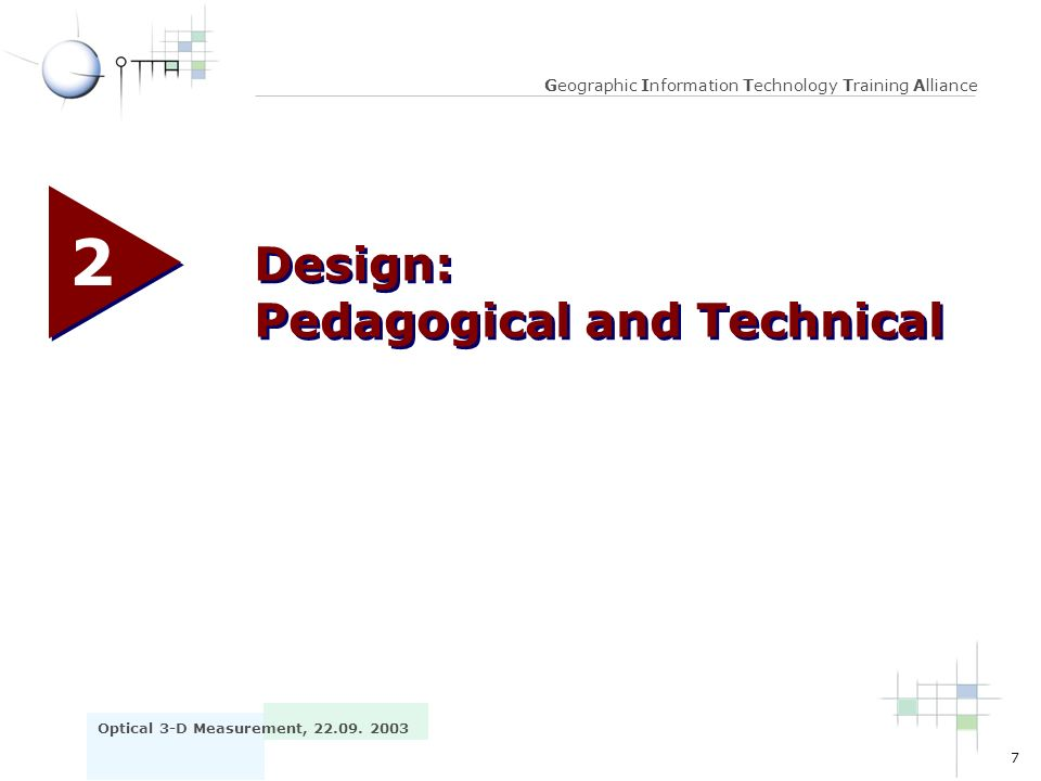 2 Design: Pedagogical and Technical
