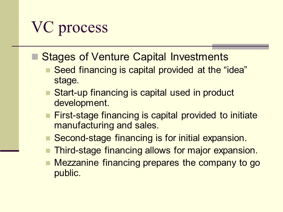 VC process Stages of Venture Capital Investments