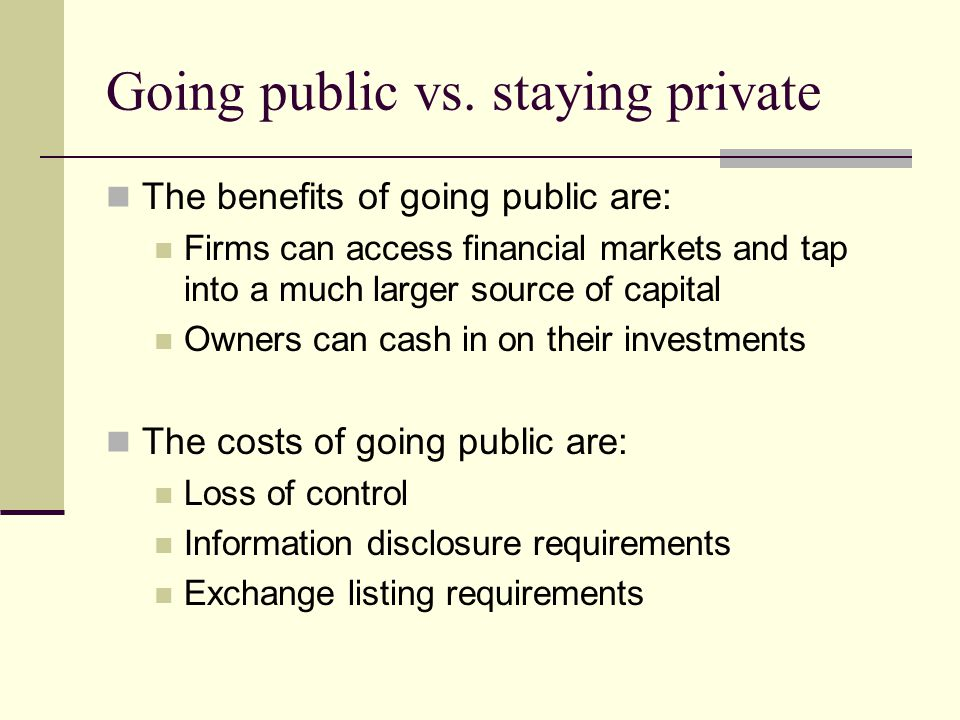 Going public vs. staying private