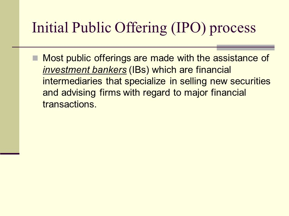 Initial Public Offering (IPO) process