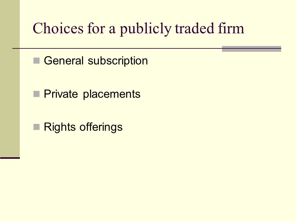 Choices for a publicly traded firm