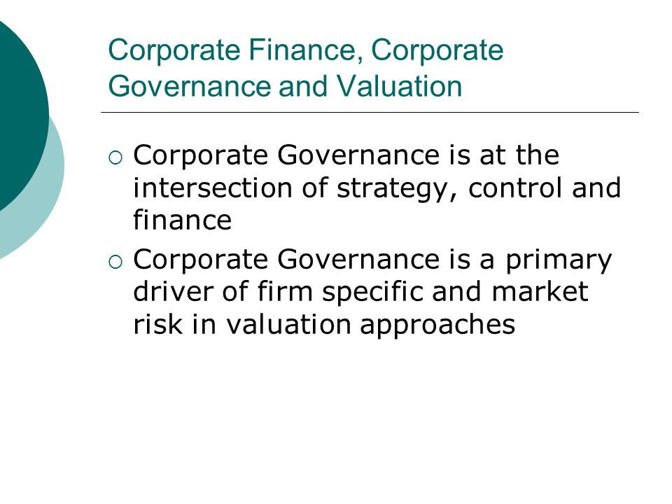 an overview of corporate governance Corporate governance is the mechanisms, processes and relations by which corporations are controlled and directed governance structures and principles identify the.