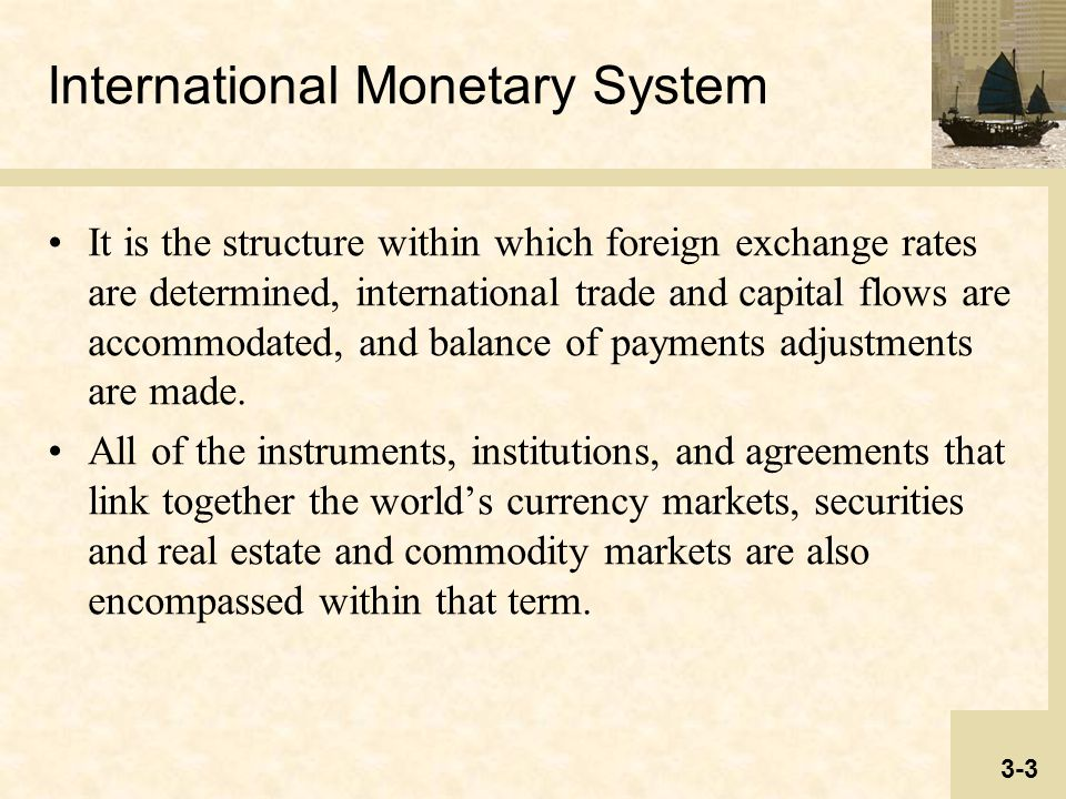 the international monetary system Past event how to reform the global monetary system: a pathway to action.