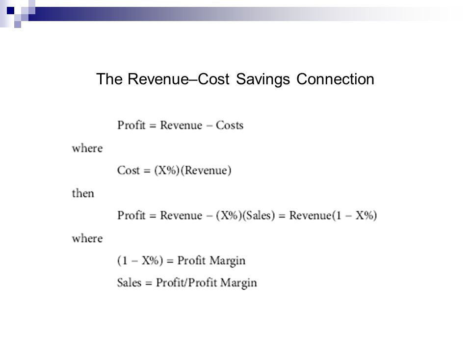 The Revenue–Cost Savings Connection