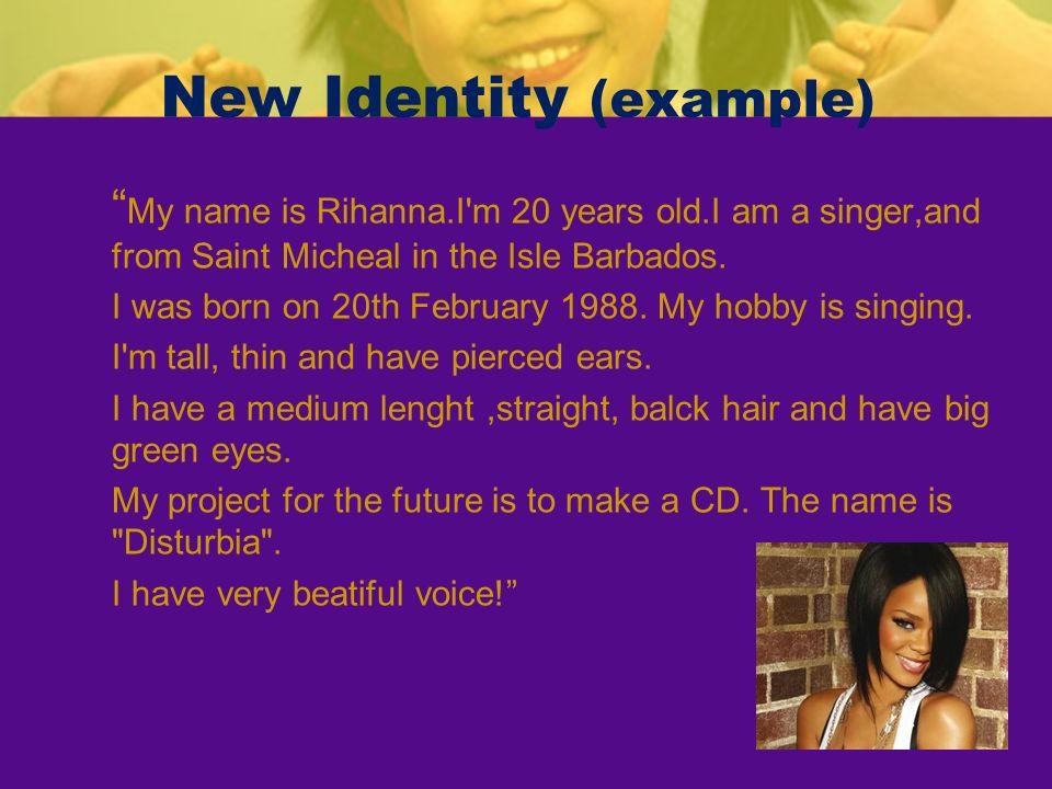 New Identity (example)
