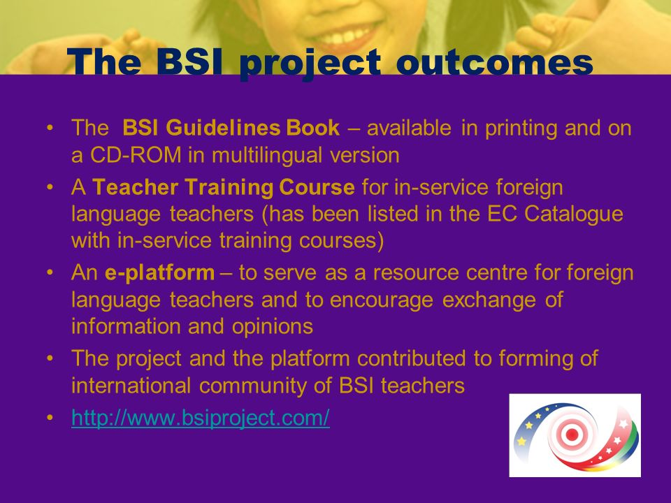 The BSI project outcomes