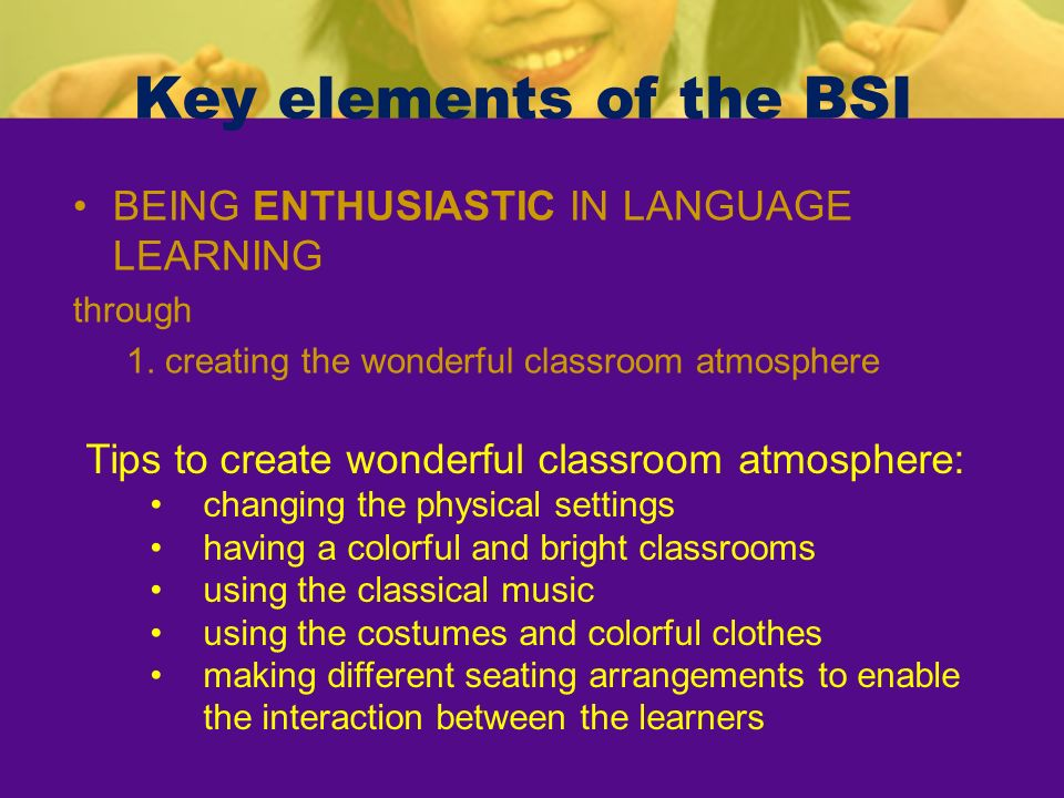 Key elements of the BSI BEING ENTHUSIASTIC IN LANGUAGE LEARNING
