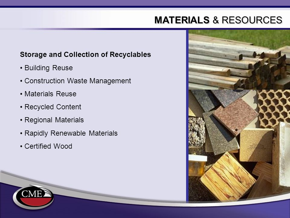 MATERIALS & RESOURCES Storage and Collection of Recyclables