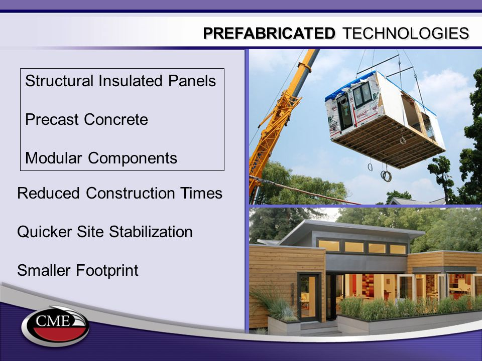 PREFABRICATED TECHNOLOGIES