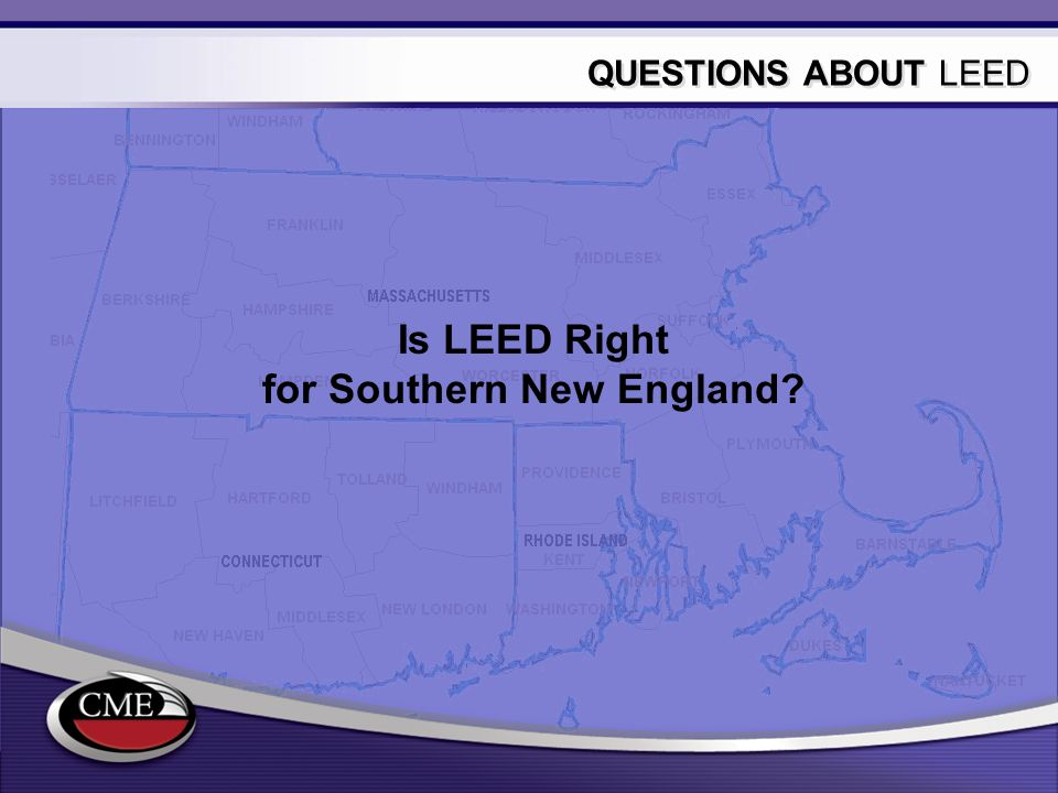 Is LEED Right for Southern New England