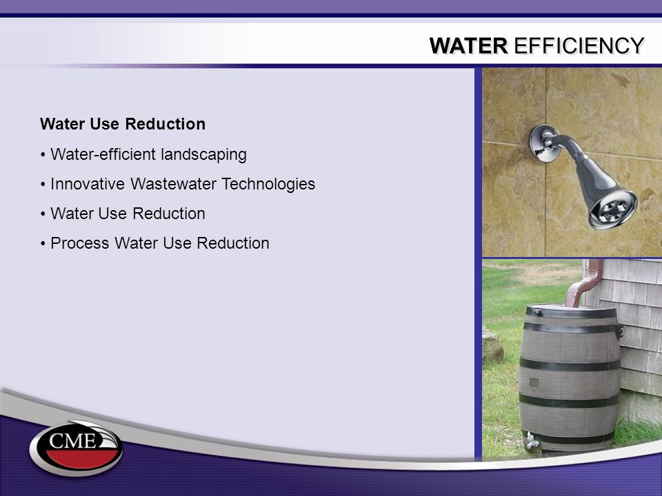 WATER EFFICIENCY Water Use Reduction Water-efficient landscaping