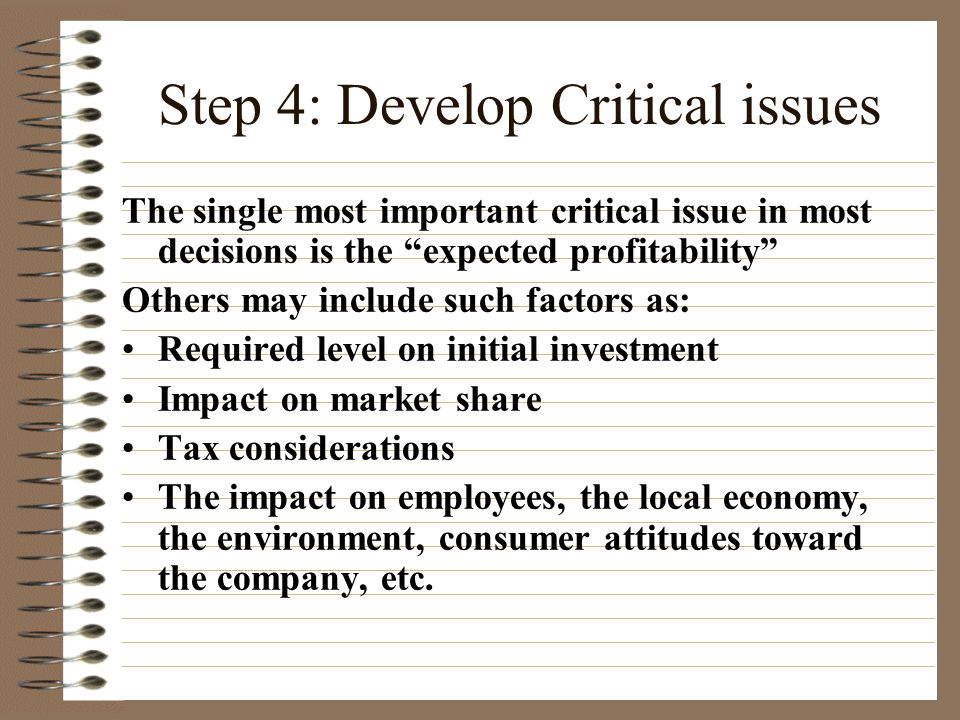 Step 4: Develop Critical issues