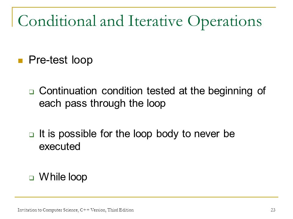 Conditional and Iterative Operations