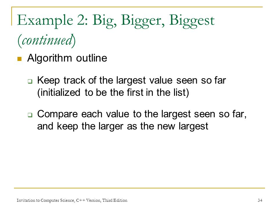 Example 2: Big, Bigger, Biggest (continued)