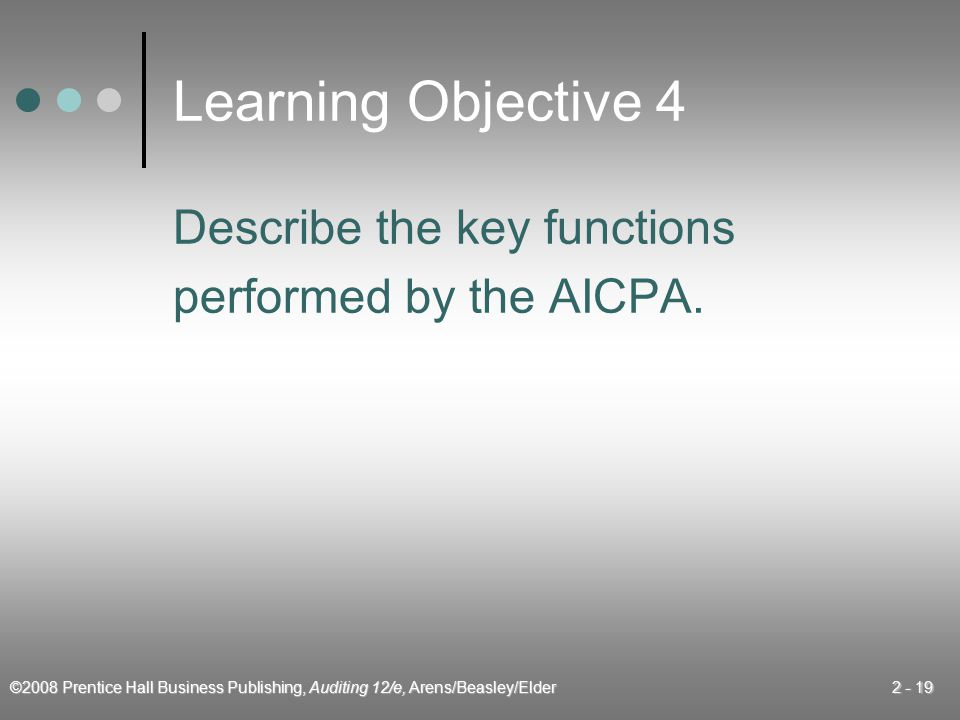 Learning Objective 4 Describe the key functions