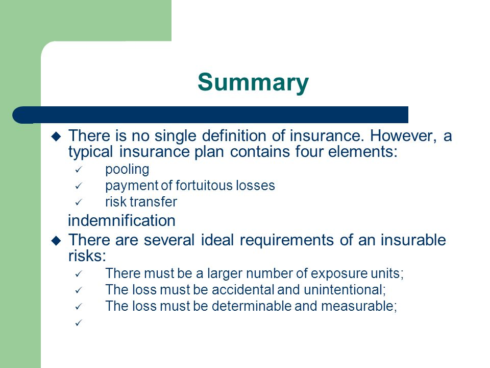Summary There Is No Single Definition Of Insurance. However, A Typical  Insurance Plan Contains