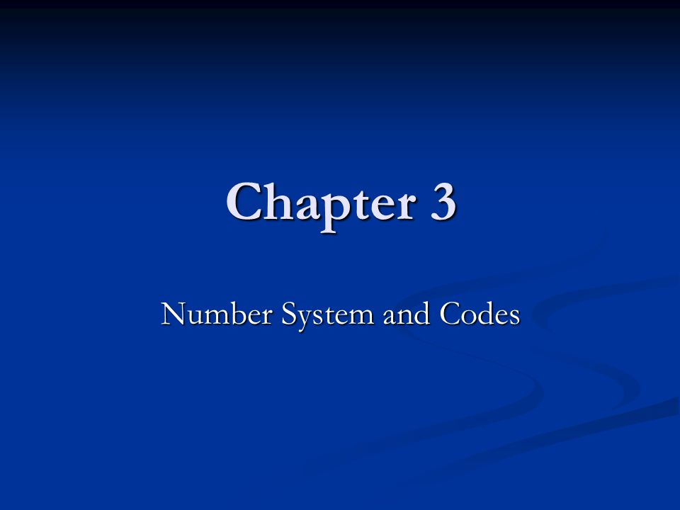 Number System and Codes