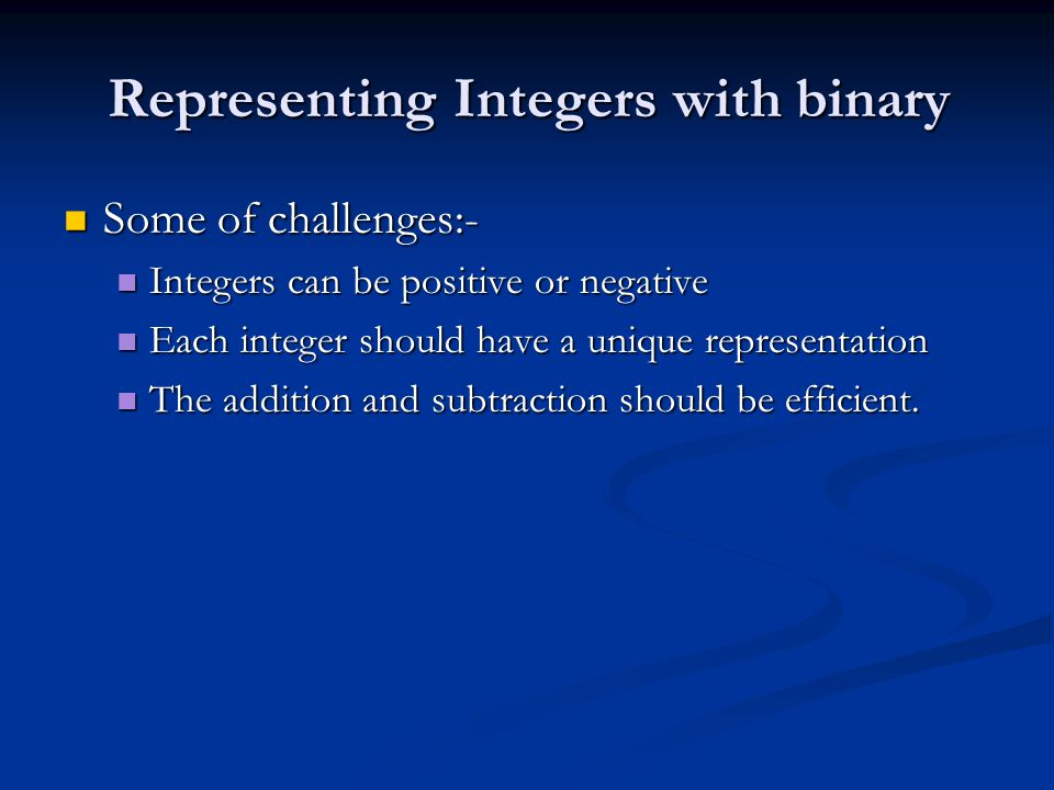 Representing Integers with binary