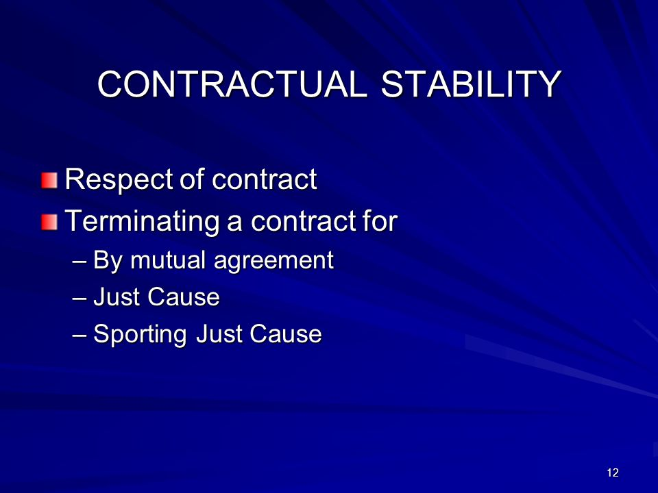 CONTRACTUAL STABILITY
