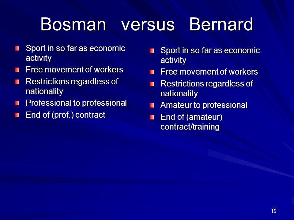 Bosman versus Bernard Sport in so far as economic activity
