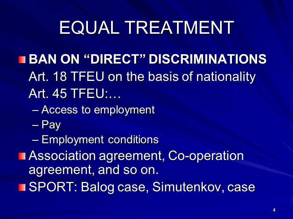 EQUAL TREATMENT BAN ON DIRECT DISCRIMINATIONS