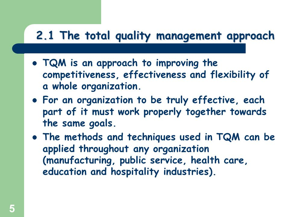 tqm an approach toward good governance Total quality management (tqm) is an approach to success through continuous  improvement learn more  total quality management principles: the 8 primary  elements of tqm  all employees participate in working toward common goals.