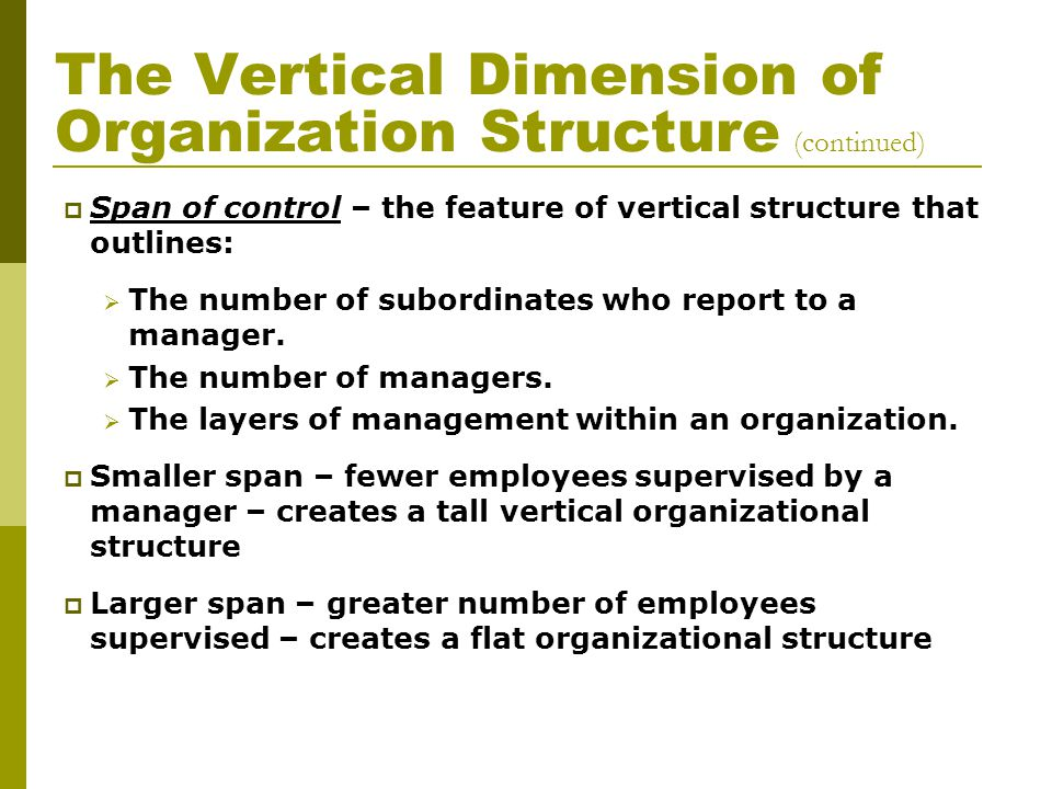 The Vertical Dimension of Organization Structure (continued)