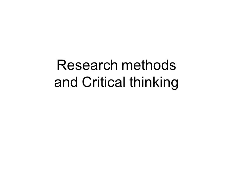 critical thinking methods Nold critical thinking teaching methods 19 self-reported growth in critical thinking tsui found that detailed feedback from the instructor on written.