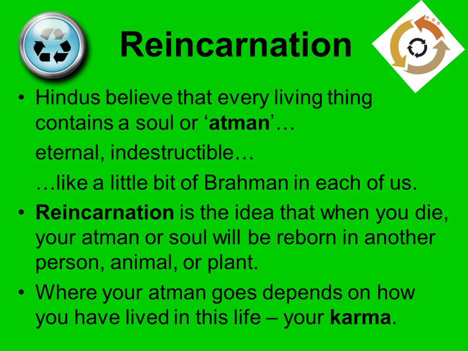 an explanation of reincarnation The whole thrust of the bible opposes reincarnation it shows that man is the special creation of god, created in god's image with both a material body and an immaterial soul and spirit.