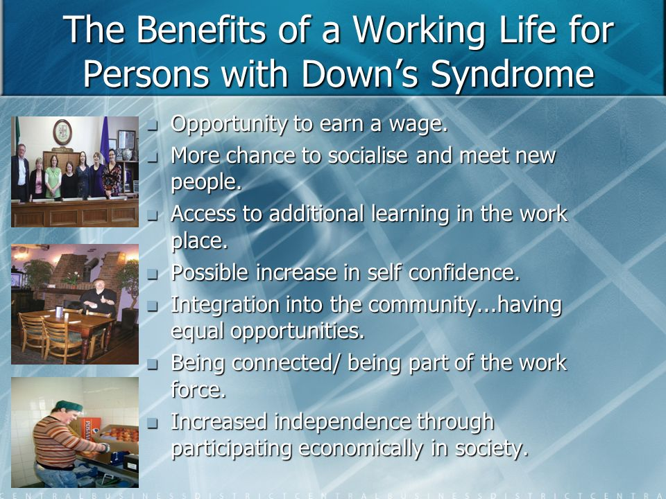 The Benefits of a Working Life for Persons with Down's Syndrome