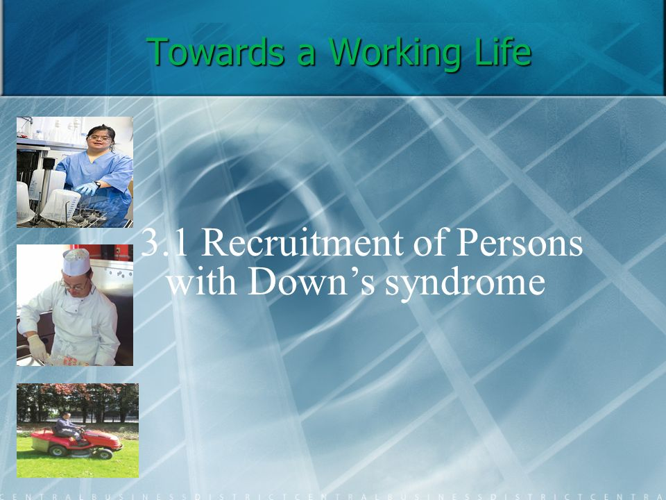 3.1 Recruitment of Persons with Down's syndrome