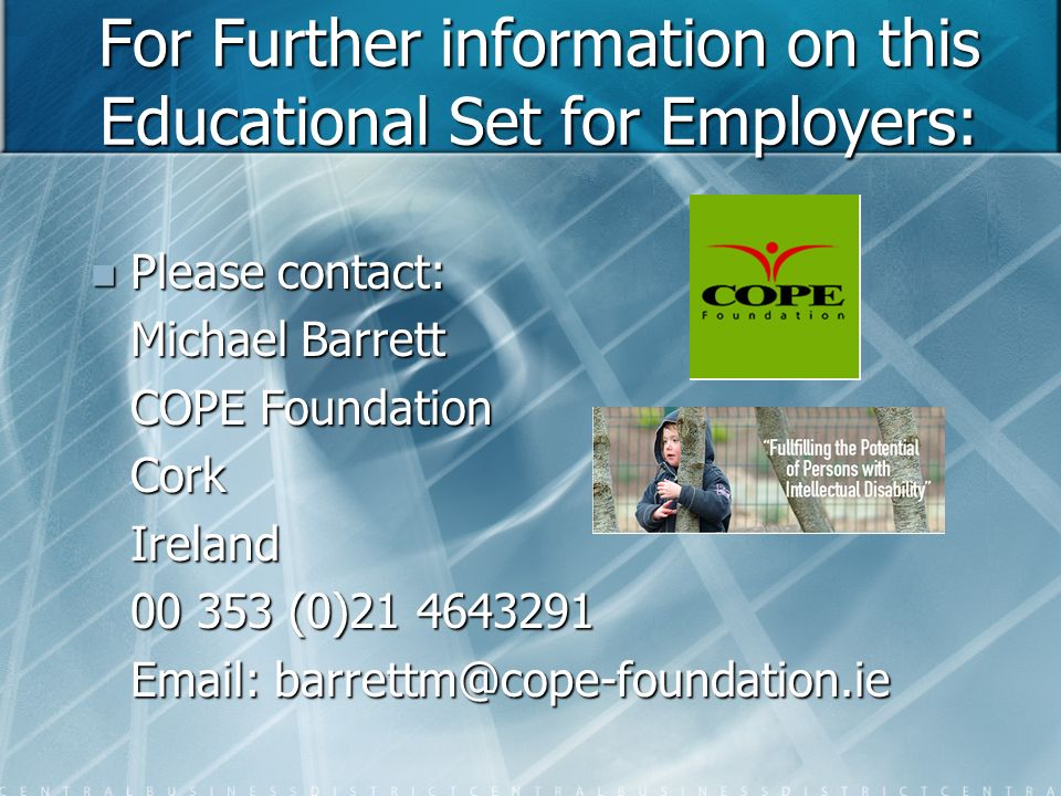 For Further information on this Educational Set for Employers: