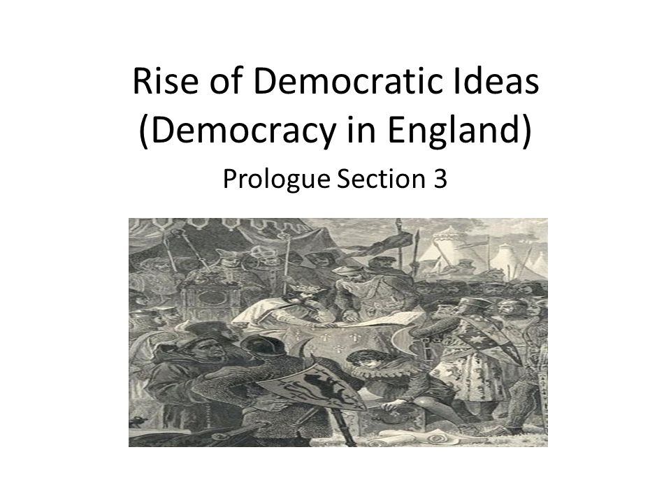 Rise of Democratic Ideas (Democracy in England)