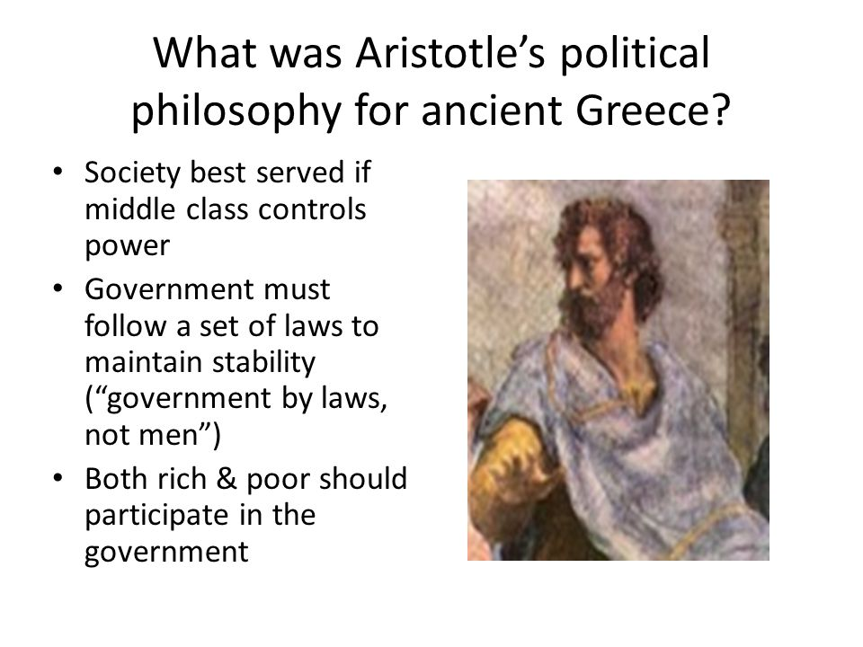 What was Aristotle's political philosophy for ancient Greece
