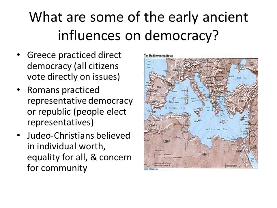 What are some of the early ancient influences on democracy