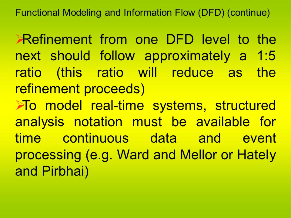 Functional Modeling and Information Flow (DFD) (continue)