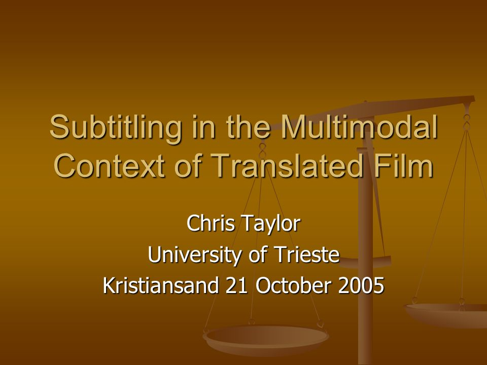 Subtitling in the Multimodal Context of Translated Film