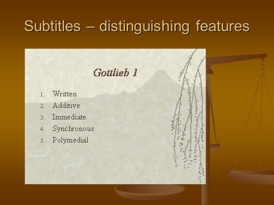 Subtitles – distinguishing features