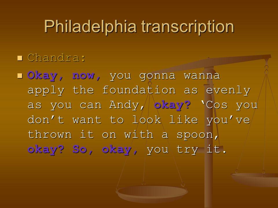Philadelphia transcription