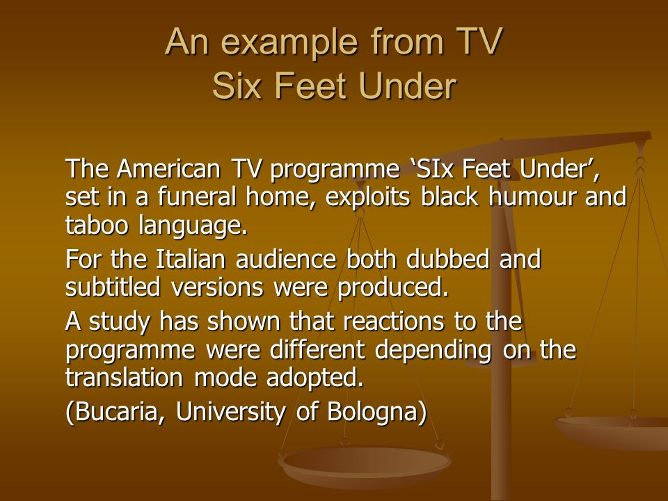 An example from TV Six Feet Under