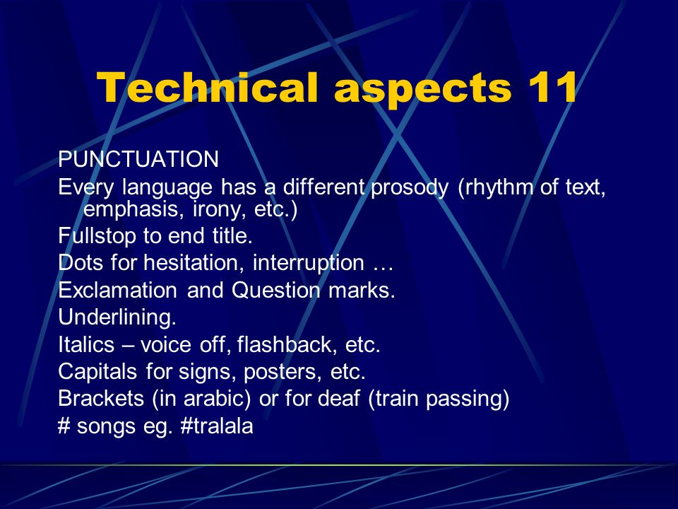 Technical aspects 11 PUNCTUATION