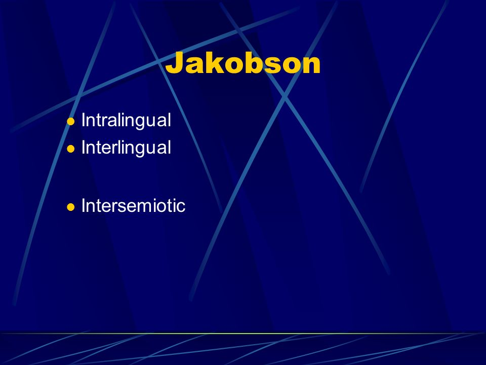 Jakobson Intralingual Interlingual Intersemiotic